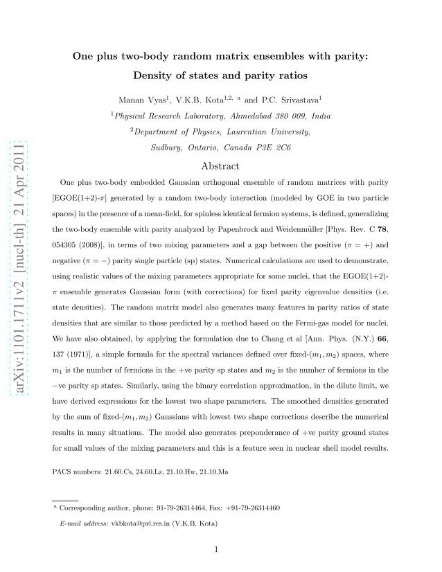 Manan Vyas - One plus two-body random matrix ensembles with parity: Density of states and parity ratios
