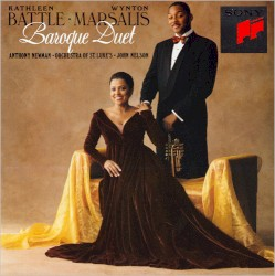 Baroque Duet by Kathleen Battle ,   Wynton Marsalis ,   Anthony Newman ,   Orchestra of St. Luke's  &   John Nelson