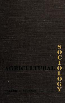 Cover of: Agricultural sociology | Walter L. Slocum
