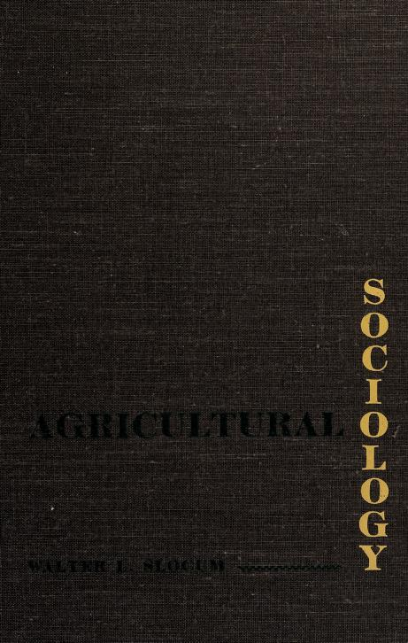 Agricultural sociology by Walter L. Slocum
