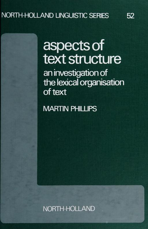 Aspects of text structure by Martin Phillips