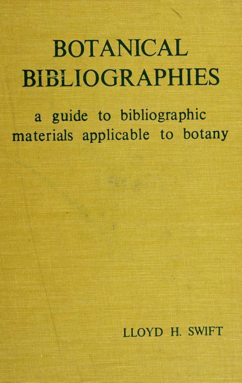 Botanical bibliographies by Lloyd H. Swift