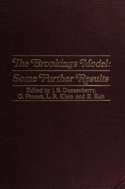 The Brookings model by Edited by James S. Duesenberry [and others]
