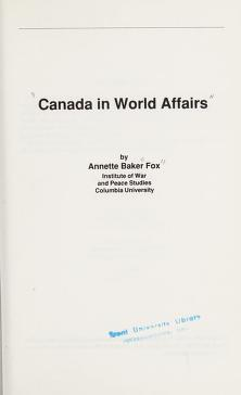 Cover of: Canada in world affairs | Annette Baker Fox