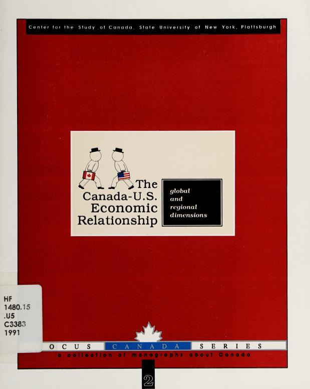 The Canada-United States economic relationship by [editors, Prem Gandhi, Lise Heroux].