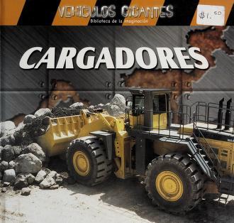 Cover of: Cargadores (Vehiculos Gigantes) | Jim Mezzanotte