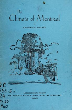 Cover of: The climate of Montreal | Richmond Wilberforce Longley