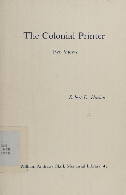 The colonial printer by Robert Dale Harlan