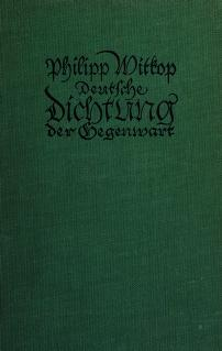 Cover of: Deutsche Dichtung der Gegenwart   Witkop, Philipp