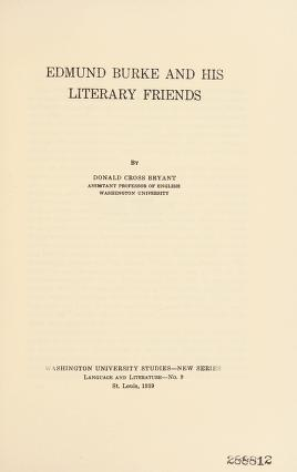 Cover of: Edmund Burke and his literary friends   Donald Cross Bryant