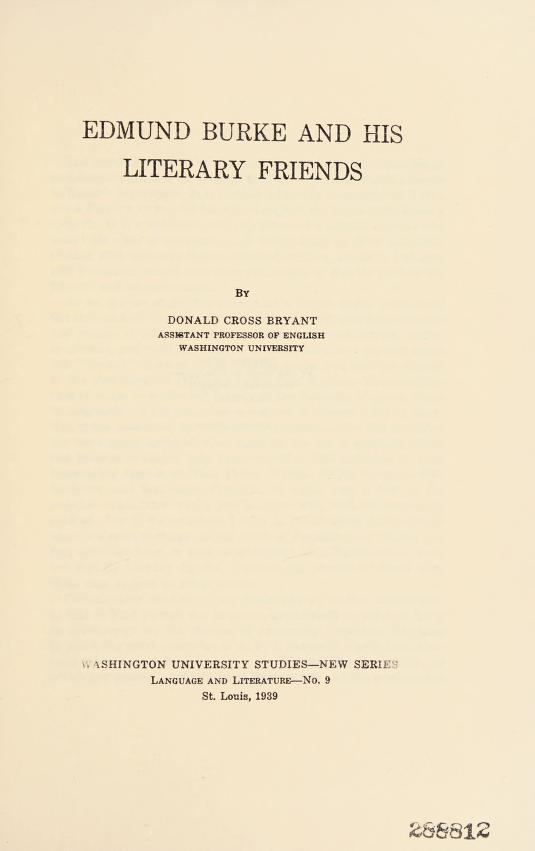 Edmund Burke and his literary friends by Donald Cross Bryant