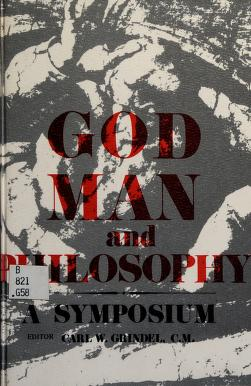Cover of: God, man, and philosophy | Editor: Carl W. Grindel.