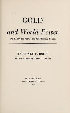 Cover of: Gold and world power | Sidney E. Rolfe
