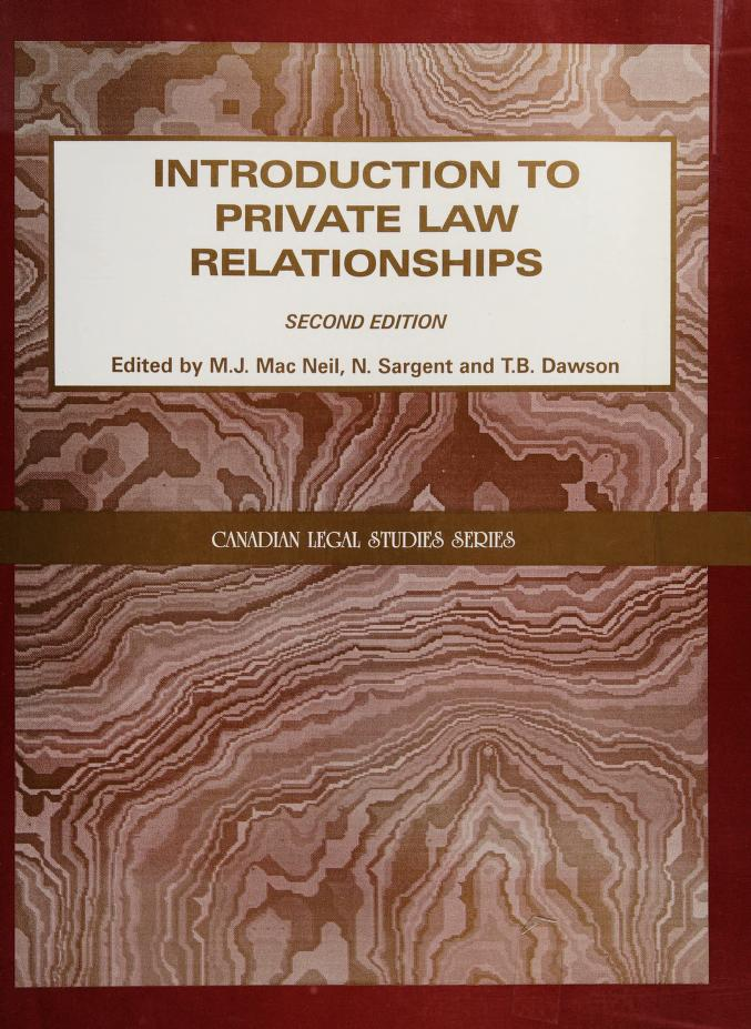 Introduction to private law relationships by B. Dawson, N. Sargent