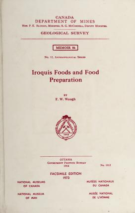 Cover of: Iroquis [sic] foods and food preparation   Frederick Wilkerson Waugh