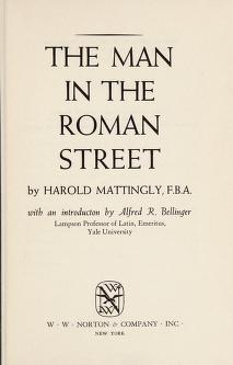 Cover of: The man in the Roman street | Harold Mattingly