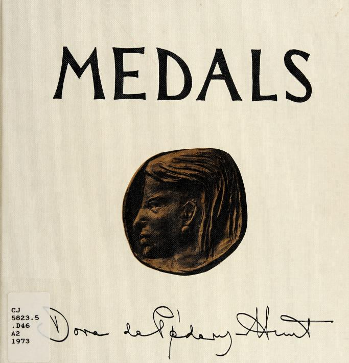 Medals by Dora De Pédery-Hunt