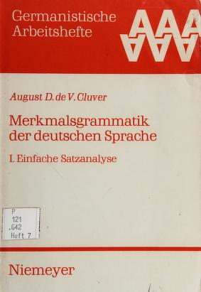 Cover of: Merkmalsgrammatik der deutschen Sprache | August D. de V. Cluver