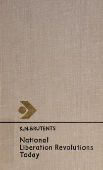 Cover of: National liberation revolutions today | K. N. Brutent͡s