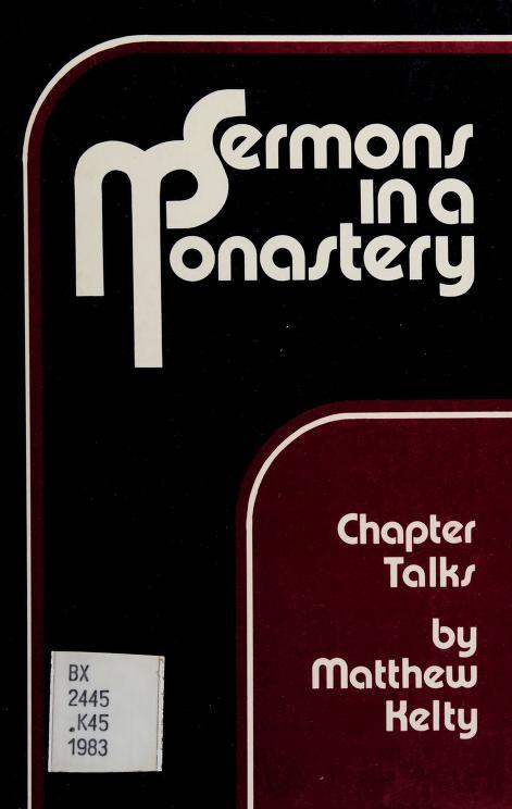 Sermons in a monastery by Matthew Kelty