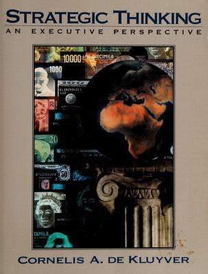 Cover of: Strategic thinking   Cornelis A De Kluyver