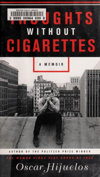 Cover of: Thoughts without cigarettes | Oscar Hijuelos