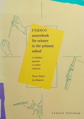 Cover of: Unesco sourcebook for science in the primary school | Wynne Harlen