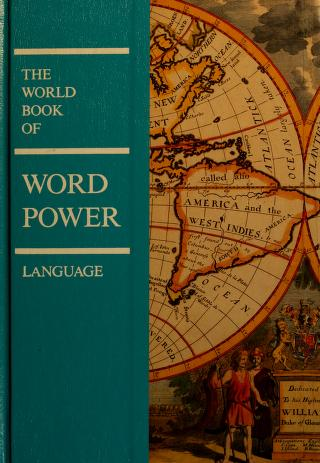 Cover of: The World Book of Word Power | World Book Encyclopedia